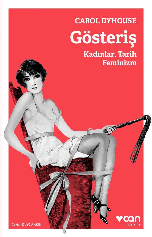 Gösteriş / Kadınlar, Tarih, Feminizm