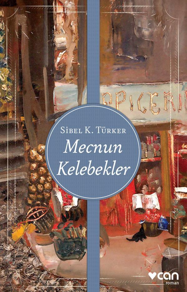 Sibel K. Türker Mecnun Kelebekler e-kitap
