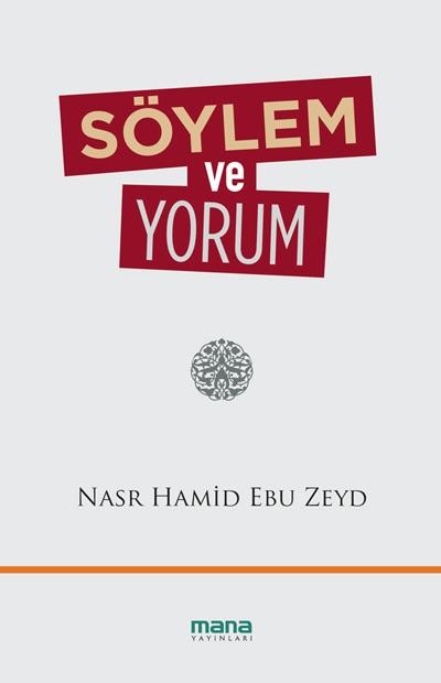 soylem-ve-yorum-nasr-hamid-ebu-zeyd