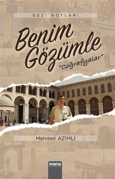 Mehmet Azimli Benim Gözümle e-kitap