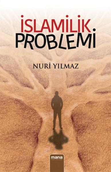Nuri Yılmaz İslamilik Problemi e-kitap