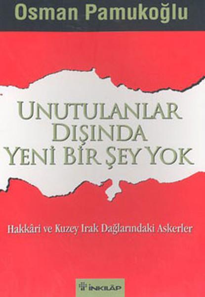Osman Pamukoğlu Unutulanlar Dışında Yeni Bir Şey Yok e-kitap