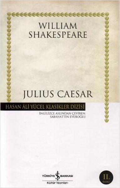 William Shakespeare Julius Caesar- Hasan Ali Yücel Klasikleri e-kitap