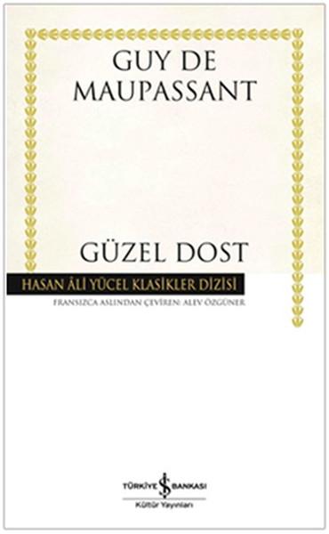 Güzel Dost – Hasan Ali Yücel Klasikleri
