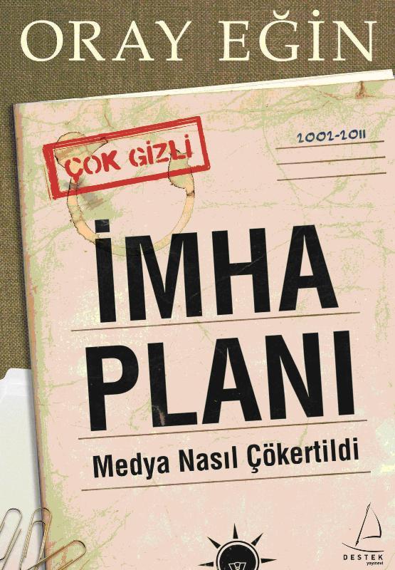İmha Planı – Medya Nasıl Çökertilir