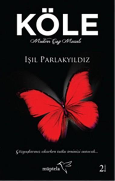 Işıl Parlakyıldız Köle e-kitap