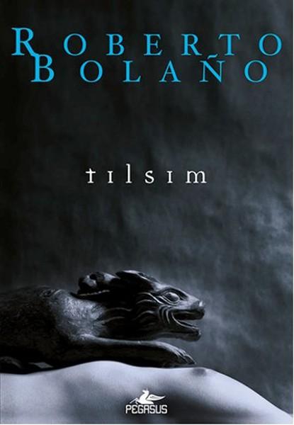 Roberto Bolano Tılsım e-kitap
