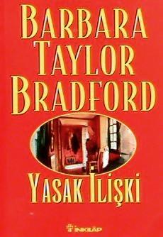 Barbara Taylor Bradford  Yasak İlişki e-kitap