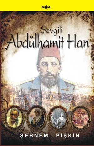 Sevgili Abdülhamid Han