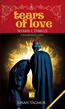 Tears Of Love Shams-i Tabrizi