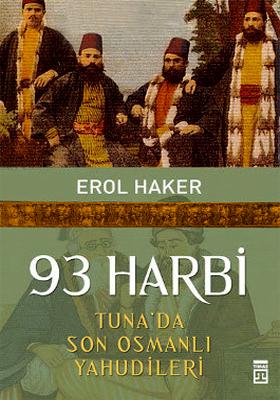 93 Harbi: Tuna'da Son Osmanlı Yahudileri