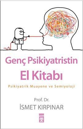 Genç Psikiyatristin El Kitabı