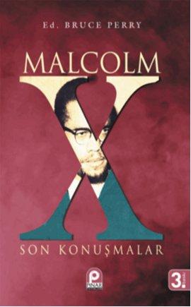 Malcolm X ;Son Konuşmalar