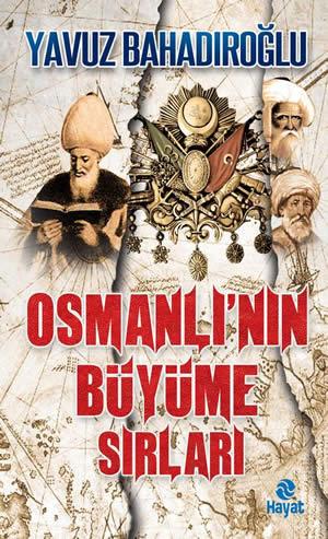 Osmanlı'nın Büyüme Sırları