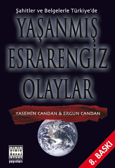 Şahitler ve Belgelerle Türkiye'de Yaşanmış Esrarengiz Olaylar