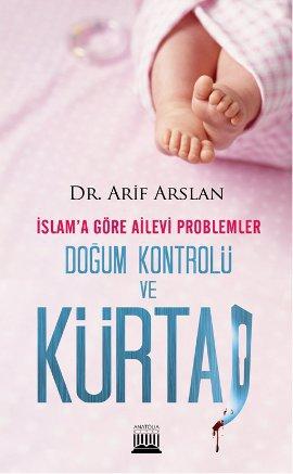 İslam'a Göre Ailevi Problemler – Doğum Kontrolü ve Kürtaj