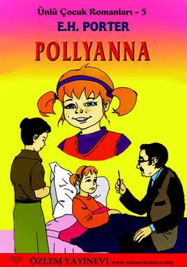 Pollyanna (Ünlü Çocuk Romanları – 5)