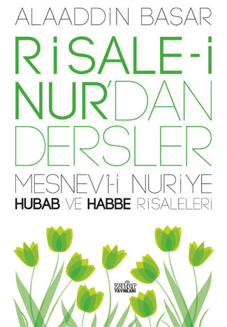 Risale-i Nur'dan Dersler – Hubab ve Habbe Risaleleri