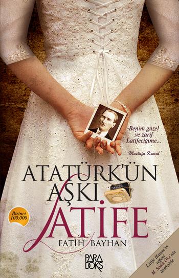 Atatürk'ün Aşkı Latife