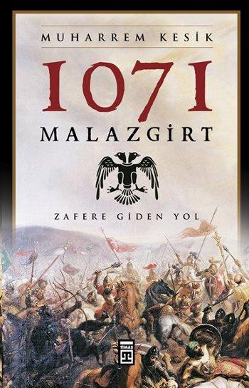 1071 Malazgirt (Zafere Giden Yol)