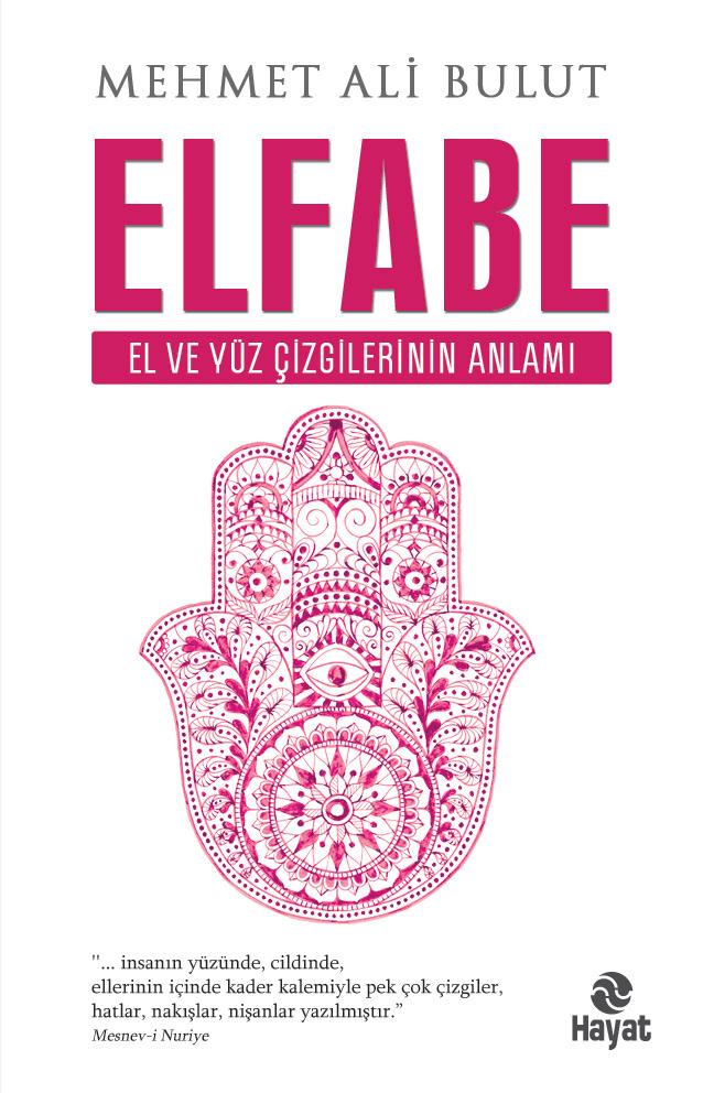 Elfabe – El ve Yüz Çizgilerinden Karakter Tahlili