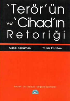 Terör'ün ve Cihad'ın Retoriği – Felsefi ve Teolojik Değerlendirmeler