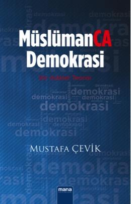 MüslümanCA Demokrasi – Bir Adalet Teorisi