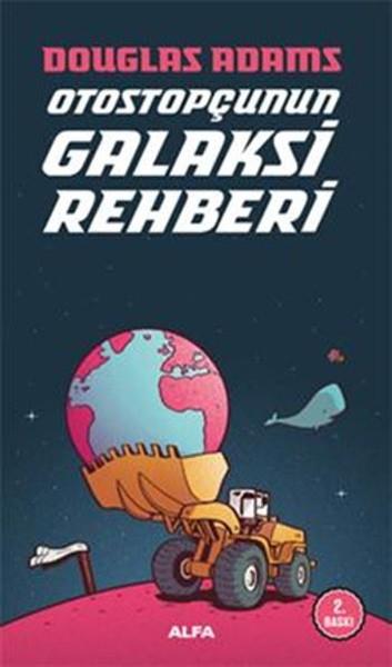 Otostopçunun Galaksi Rehberi (Otostopçu 1. Kitap)