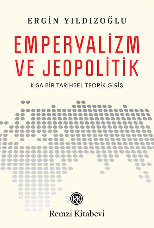 Emperyalizm ve Jeopolitik